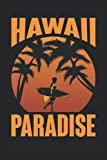 gifts for surfers : Hawaii Paradise: Surf Lover Journal Funny Surfing, 120 Pages 6 x 9 Inches Surfers Life Lined Notebook