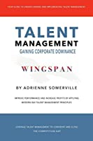 Wingspan: Talent Management - Gaining Corporate Dominance
