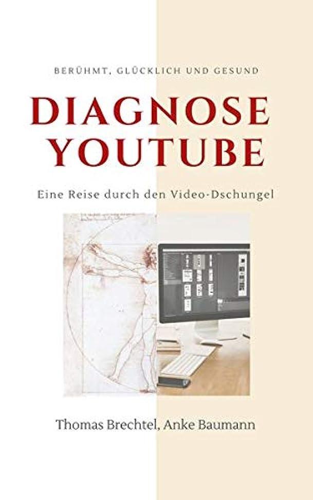抽選セーブ農夫Diagnose YouTube: Beruehmt, gluecklich und gesund. Eine Reise durch den Video-Dschungel.