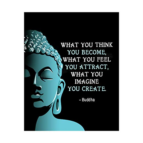 Buddha Quotes Art Print -'What You Think, Feel & Imagine-You Create'- 8 x 10 Art Wall Print Art Ready to Frame. Modern Home Décor, Studio & Office Décor. Perfect Gift for Buddhism, Zen & Inspiration.