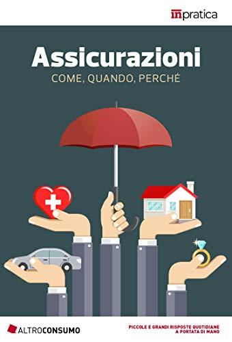 Assicurazioni Come, quando, perché eBook: Altroconsumo