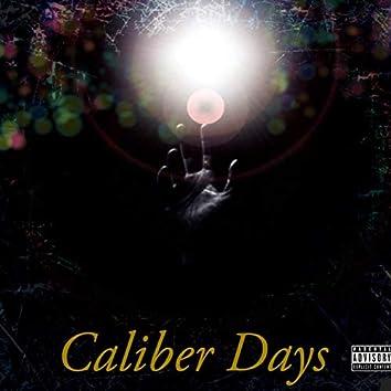Caliber Days