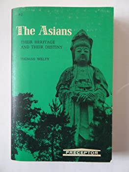 Hardcover THE ASIANS, THEIR HERITAGE AND THEIR DESTINY Book