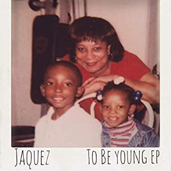 To Be Young EP