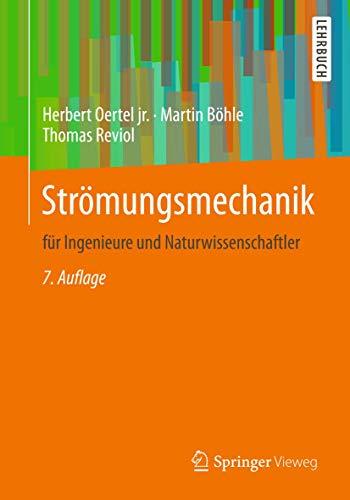 Strömungsmechanik: für Ingenieure und Naturwissenschaftler