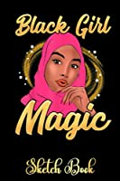 """Muslim Black Girl Magic Hijab Shalya Veil Islam Pink Melanin 55 SketchBook: Sketchbook for Melanin   Inspiration Journal Diary for Women   Gifts Idea For Malanin Women   Special Cover Edition with 6""""x9"""" 120 pages"""