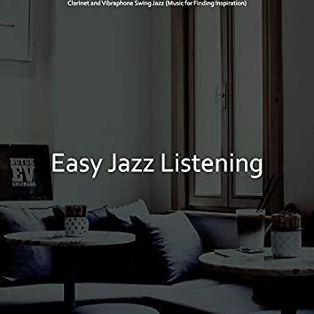 Clarinet and Vibraphone Swing Jazz (Music for Finding Inspiration)