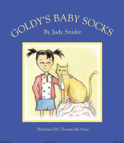 Goldy's Baby Socks by [Judy Snider, Thomas MacAteer]