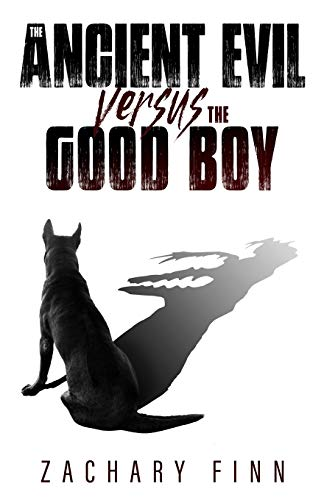 Compare Textbook Prices for The Ancient Evil Versus The Good Boy  ISBN 9781839190933 by Finn, Zachary