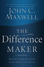 By John C. Maxwell The Difference Maker (Int) [Paperback]