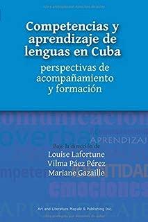 Competencias y aprendizaje de lenguas en Cuba: perspectivas de acompañamiento y formación (COLECCIÓN FORMACIÓN, SOCIEDAD Y CULTURA)