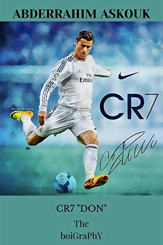 "CR7 ""DON"": The boigraphy"