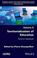 Territorialization of Education: Trend or Necessity