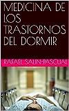 MEDICINA DE LOS TRASTORNOS DEL DORMIR