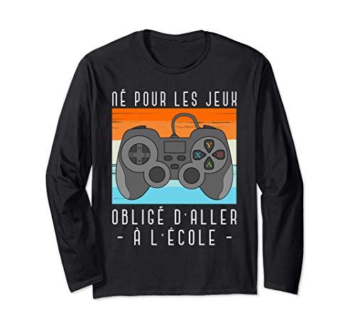 Né Pour Les Jeux Obligé D'Aller À L'École Console Gaming Manche Longue
