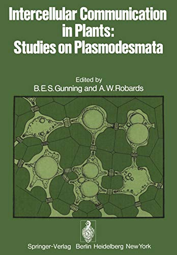 Intercellular Communication in Plants: Studies on Plasmodesmata