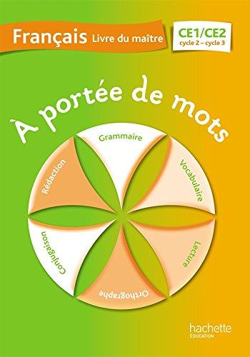 A portée de mots - Français CE1-CE2 - Guide pédagogique - Ed. 2014 PDF Books