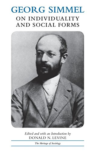 Georg Simmel on Individuality and Social Forms (Heritage of Sociology Series)