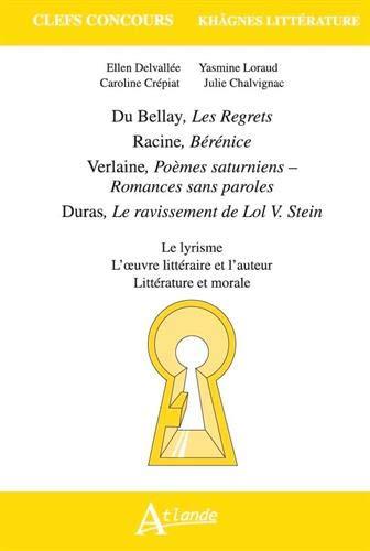 Khâgnes 2021 Du Bellay, Les Regrets , Racine, Bérénice , Verlaine, Poèmes