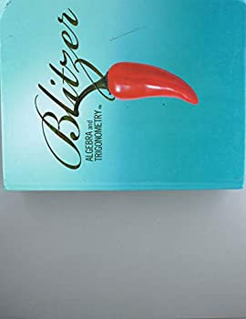 BLITZER ALGEBRA and TRIGONOMETRY by BLITZER  2010  Hardcover