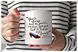 OttoRiven101 - You've Always Had the Power, My Dear | Glinda | Dorothy | Wizard of Oz | Ruby Slippers | Movie Quote Coffee Mug, 11oz Ceramic Coffee Mug/Tea Cup, High Gloss