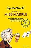 I grandi casi di Miss Marple: Con: C'è un cadavere in biblioteca, Un delitto avrà luogo e Polvere negli occhi (Oscar bestsellers Vol. 2072)