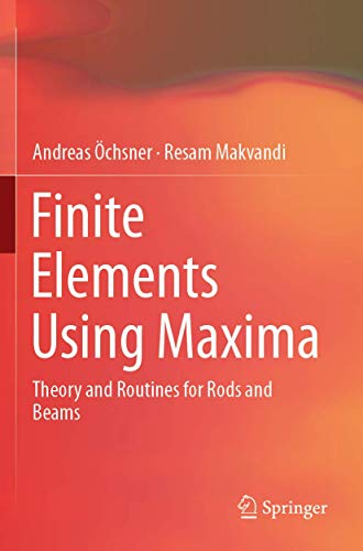Finite Elements Using Maxima: Theory and Routines for Rods and Beams