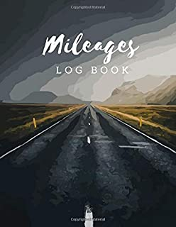 Mileage Log Book: Gas Mileage Tracker Journal Log Book for Car 8.5x11 Inch Notebook (Volume 9) (Mileage Log Book 8.5x11)