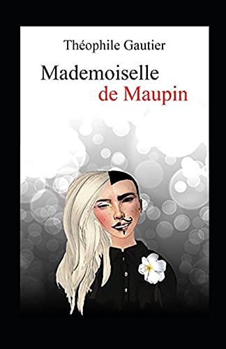 Mademoiselle de Maupin Annoté