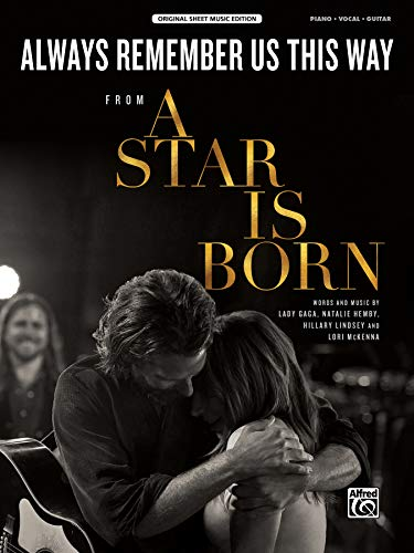 Always Remember Us This Way: From a Star Is Born, Sheet (Original Sheet Music)