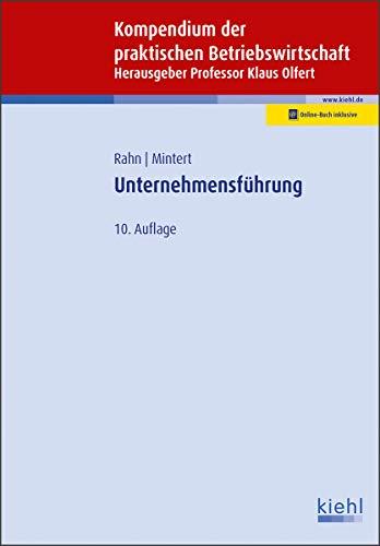 Unternehmensführung (Kompendium der praktischen Betriebswirtschaft)