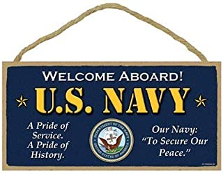New Wood Sign 8 x 12 inch U.S. Navy - Welcome Aboard! - A Pride of Service a Pride of History - Our Navy to Secure Our Peace Primitive 8 x 12 Wood Plaque Sign