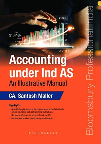 Accounting under IndAS: An Illustrative Manual