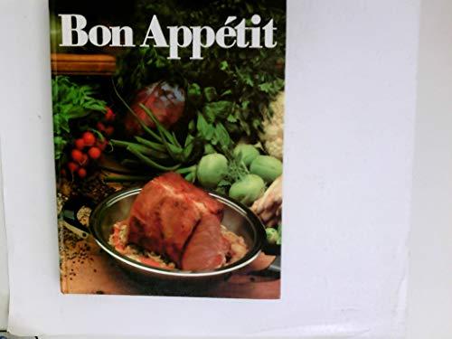 Bon Appétit : das große AMC-Garbrevier der modernen Küche. Hrsg. von der Alfa Metalcraft Corporation.