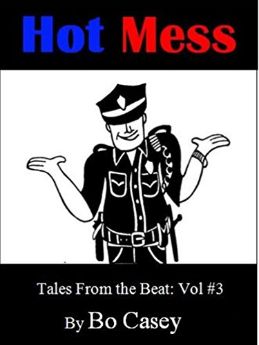 Hot Mess (Tales From the Beat Book 3) (English Edition)