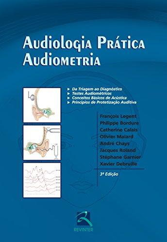 Audiologia Prática: Audiometria