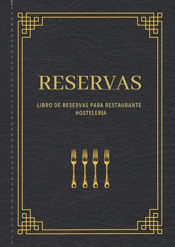 Libro de Reservas para Restaurante - Hosteleria: Organizador para las