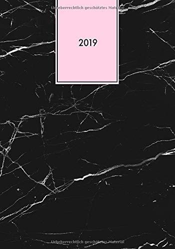 2019: Der Organizer für Dein neues Jahr, modernes Marmor-Struktur Design schwarz-weiß rosa, Din A5, 1 Woche auf 2 Seiten (Bürobedarf, Kalender und mehr, Band 2019)