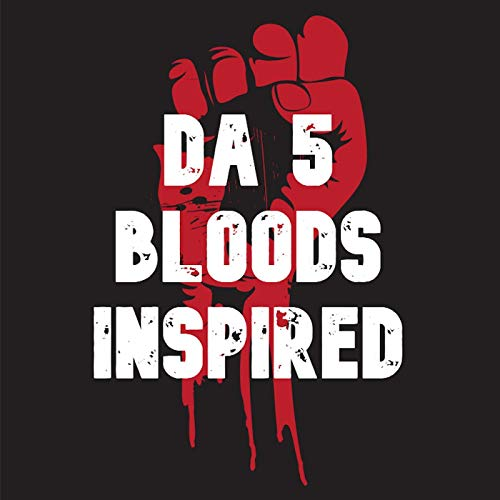 Da 5 Bloods Inspired
