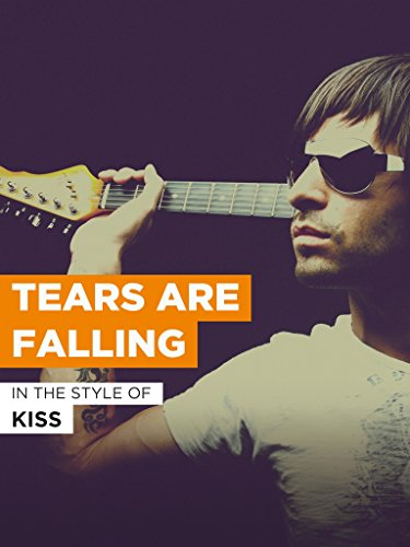 Tears Are Falling im Stil von