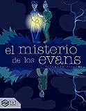 El misterio de los Evans: La mejor novela de suspenso para adolescentes (Colección de Libros Juveniles: Superhéroes, Misterio y Hombres Lobo)
