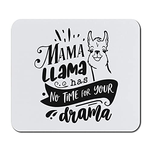 Mother's Day Mouse Pad Mom Mama Llama Has No Time for Your Drama Neoprene Office Supplies & Gaming Computer Desk Accessories Square Shape Design Only