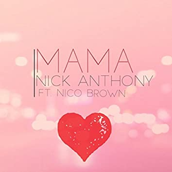 Mama (feat. Nico Brown)
