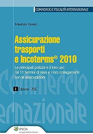 Assicurazione trasporti e Incoterms 2010
