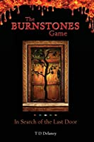 The Burnstones Game: In Search of the Last Door