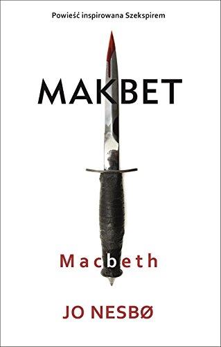 Macbeth: Makbet (PROJEKT SZEKSPIR)