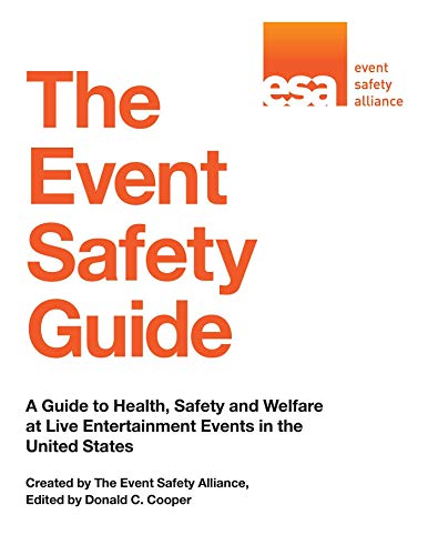 The Event Safety Guide: A Guide to Health, Safety and Welfare at Live Entertainment Events in the United States (English Edition)