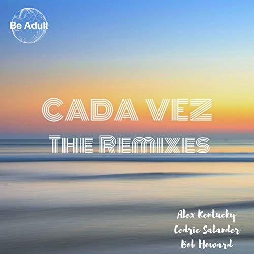 Cada Vez (feat. Angel Karatsami) [Alex Kentucky Beach Mix]