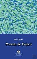 Poemas de Xojacó (Portuguese Edition)