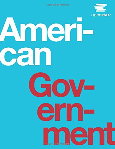American Government by OpenStax (hardcover version, full color)